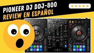 PIONEER DJ DDJ-800 | Unboxing & Review (Español)