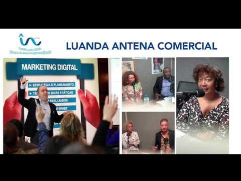 LAC Luanda Vector - Marketing Digital 01-10-2015 -  Rádio Luanda Antena Comercial