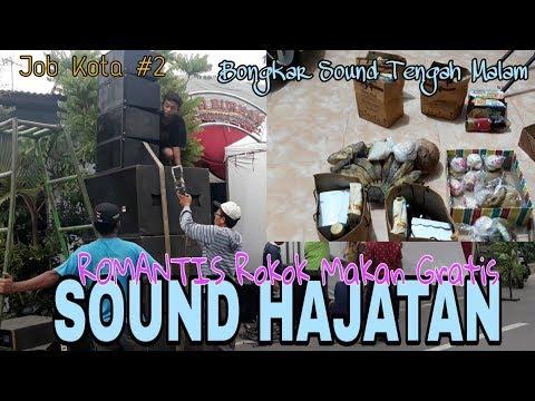 PASANG SOUND HAJATAN   SOUND HAJATAN   SOUND NDESO   BONGKAR SOUND   JOB KUTHO #2