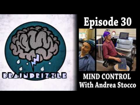 Braindrizzle Ep30 - MIND CONTROL With Andrea Stocco