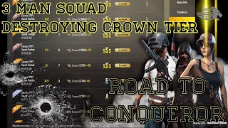 D!PSH*T SQUAD en route to CONQUEROR! Shredding through crown Teir, all in a nights work! PUBG Mobile