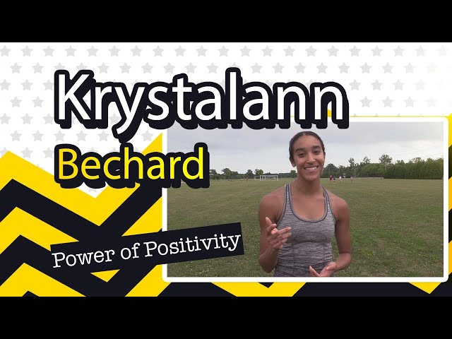 The Power Of Positivity with Krystalann Bechard