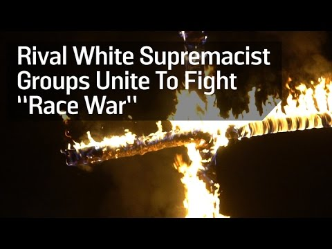 "Rival White Supremacist Groups Unite To Fight ""Race War"""