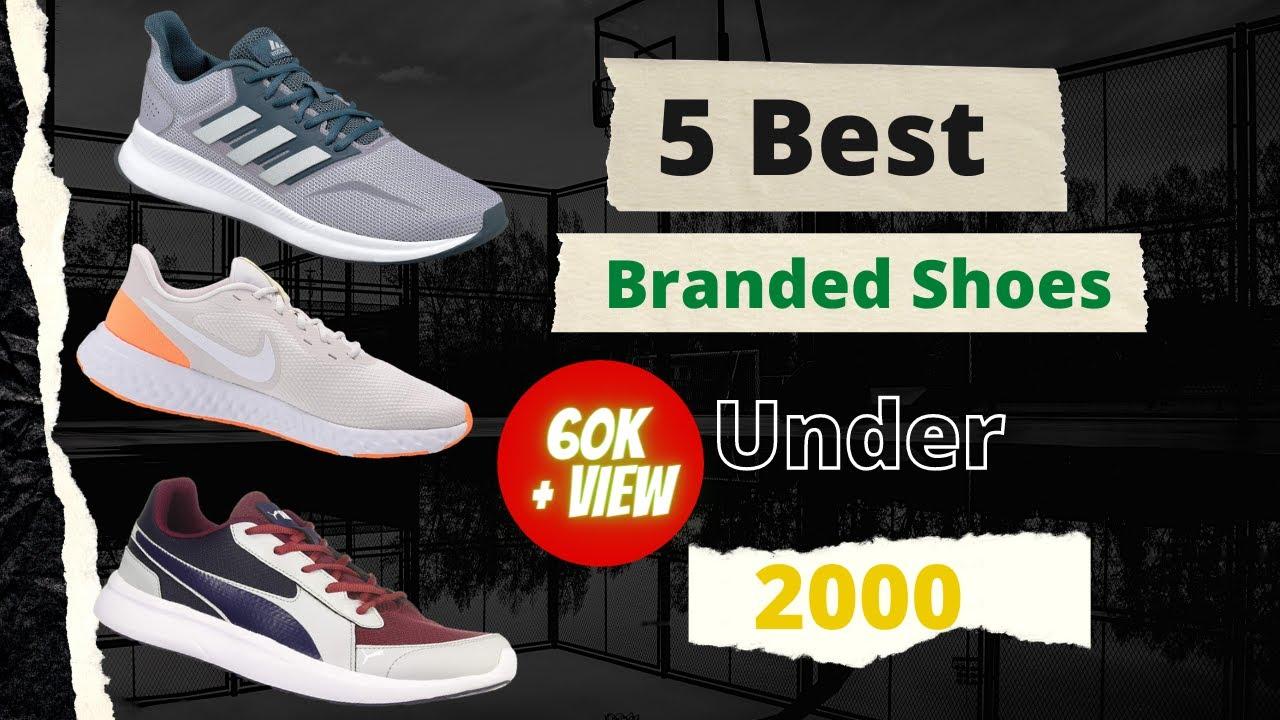 Best Branded Shoes Under 2k