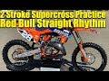 2 Stroke Only 2019 Red Bull Straight Rhythm Practice RAW - Dirt Bike Magazine
