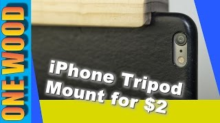 Diy Tripod Mount For Iphone Or Smartphone For Under $2