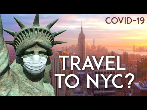 Should You Travel To NYC? | New York City COVID-19 Travel Guide