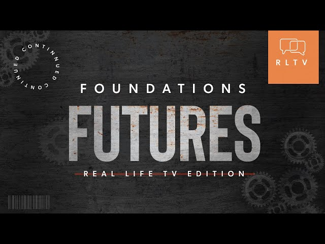 Futures: Foundations - Continued