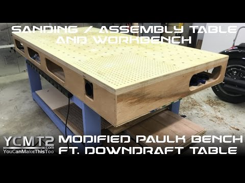 Modified Paulk Workbench with Downdraft Table as Assembly Table