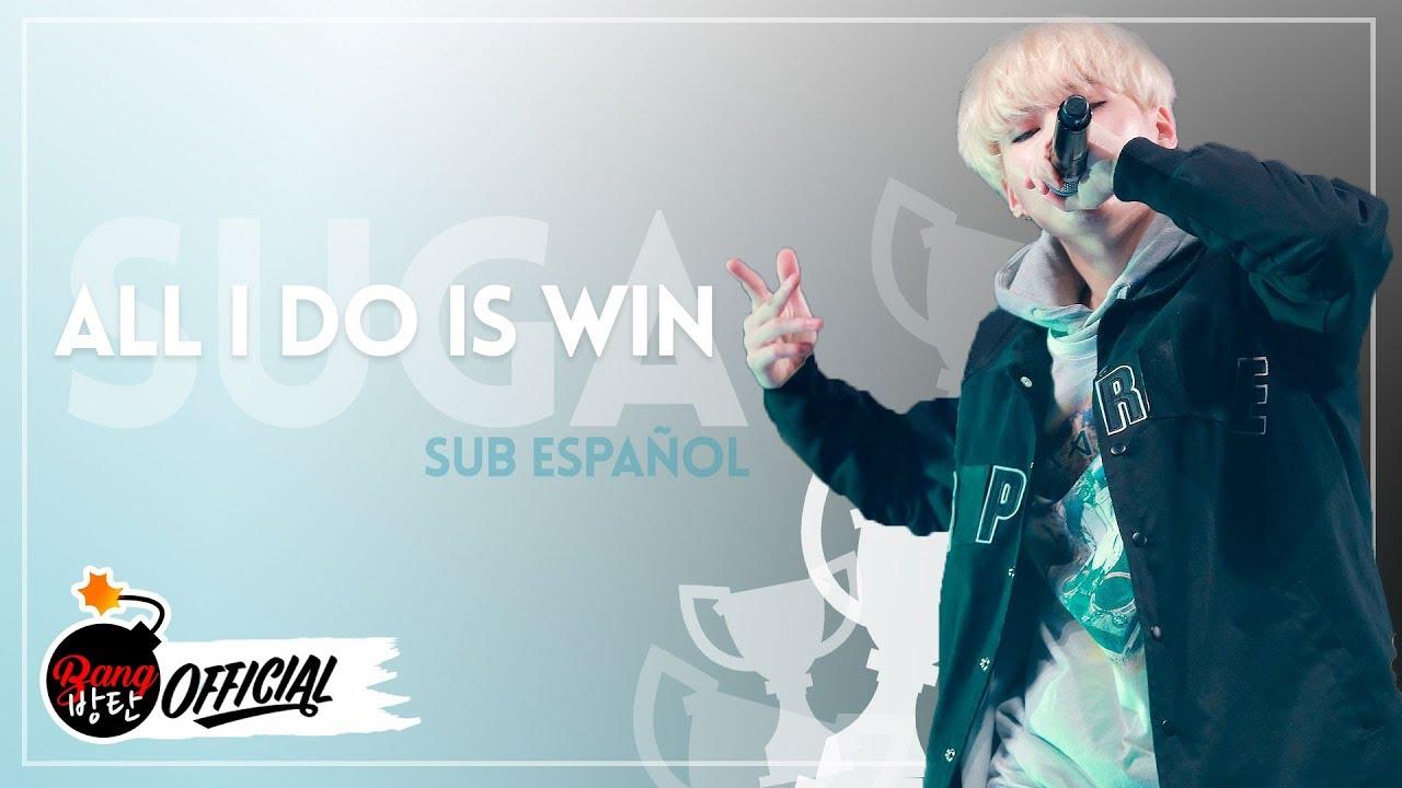 Sub Espanol Han Rom Suga Bts All Do Is Win Youtube