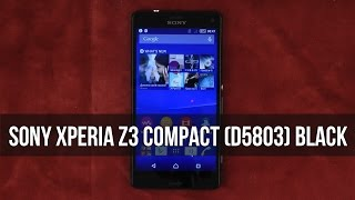 распаковка Sony Xperia Z3 Compact D5803 Black