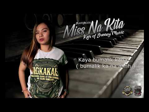 Kejs - Miss Na Kita ( Lyrics Video ) ( Breezy Music ) ( Blastbeats )