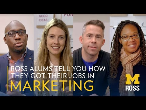 Ross Alums Tell You How They Got Their Jobs In Marketing