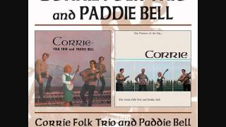 The Corrie Folk Trio and Paddie Bell - Lock the Door Lariston