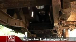 Ana Pauker si-a parcata masina in gara Sinaia. Partidul comunist stie?