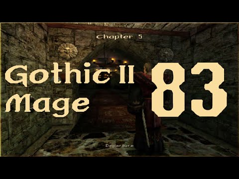 Gothic II - #83. Taking Over The Ship - Chapter 5