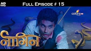 Naagin - Full Episode 15 - With English Subtitles