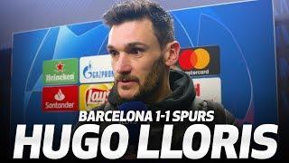 HUGO LLORIS ON CHAMPIONS LEAGUE PROGRESS | Barcelona 1-1 Spurs