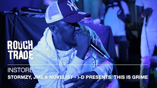 Stormzy, JME & Novelist - i-D presents: THIS IS GRIME | Instore at Rough Trade East, London