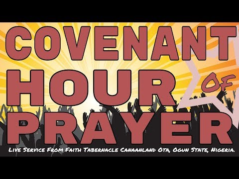Rebroadcast - Bishop David Oyedepo - # CHOP #Covenant Hour of Prayer, March 13, 2018