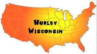 How to Say or Pronounce USA Cities — Hurley, Wisconsin