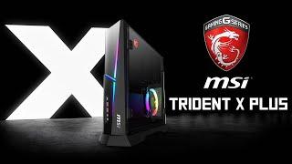 [Cowcot TV] Présentation MSI Trident X Plus 9SF 489EU