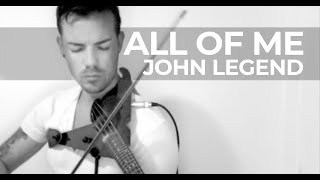 John Legend All Of Me LIVE Violin Cover by