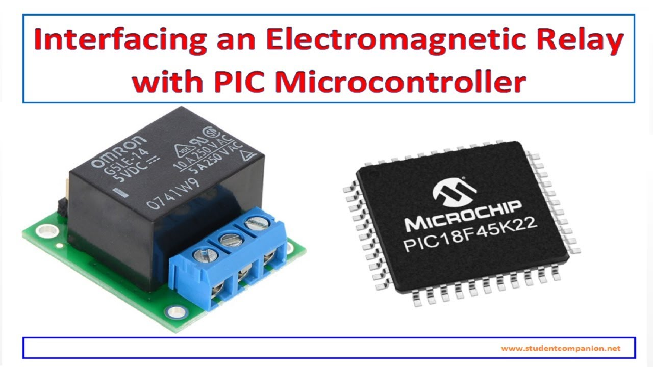 Interfacing a Relay with PIC Microcontroller - MikroC | StudentCompanion