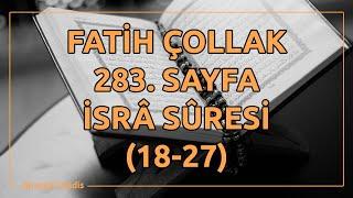 Fatih Çollak - 283.Sayfa - İsra Suresi (18-27)