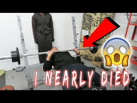 I NEARLY DIED DOING BENCH PRESS!!!