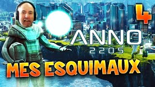 ANNO 2205 - Ep.4 : MES ESQUIMAUX ! - Gameplay FR avec Fanta PC