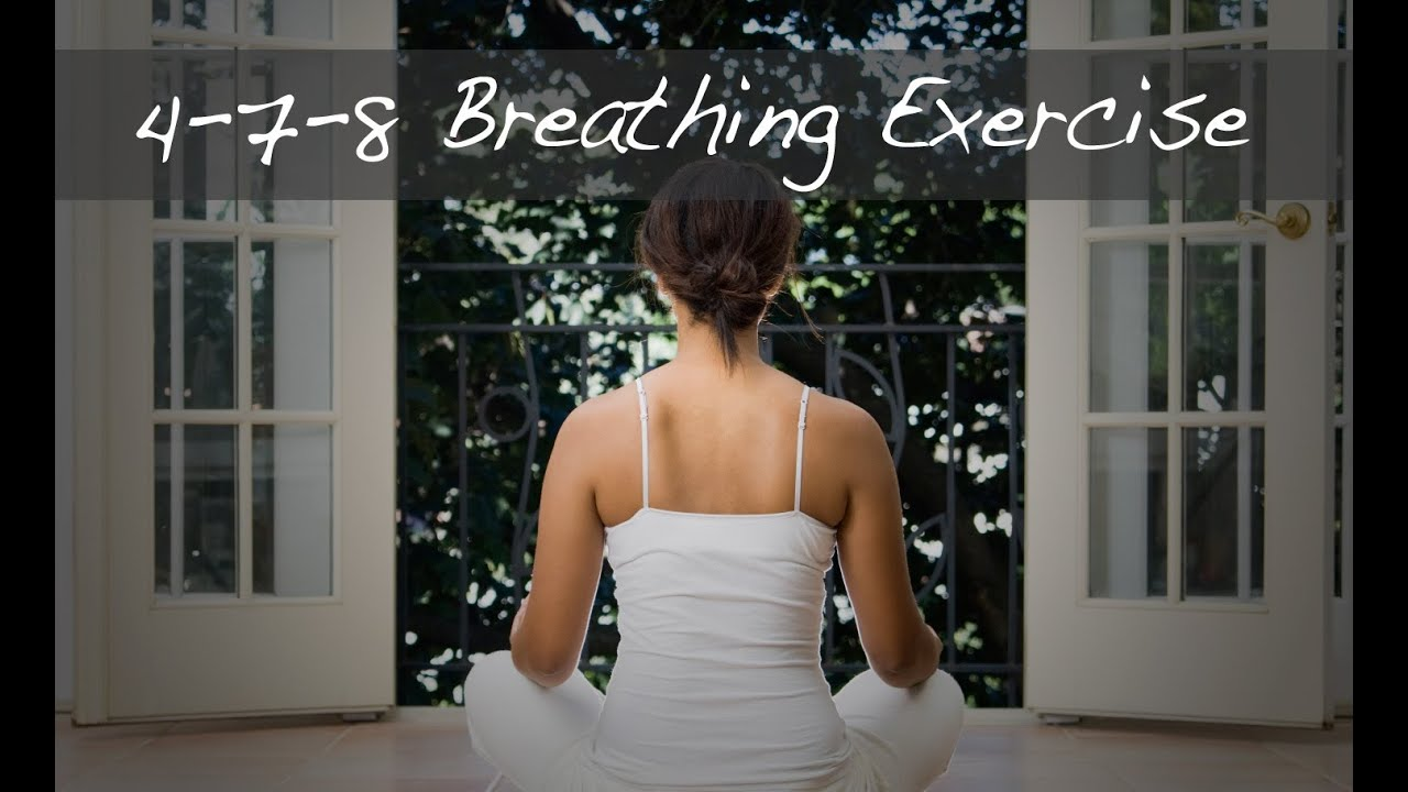 How To Perform The 478 Breathing Exercise