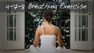 How to Perform the 4-7-8 Breathing Exercise