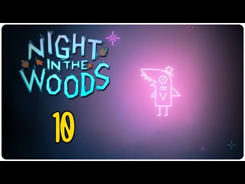 Let's Play Night in the Woods Blind Part 10 - Mechanics [Weird Autumn Edition PC Gameplay]
