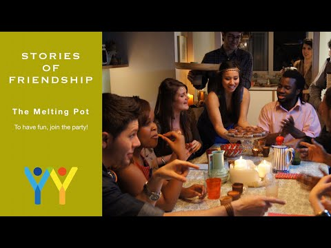 Stories of Friendship  the melting pot