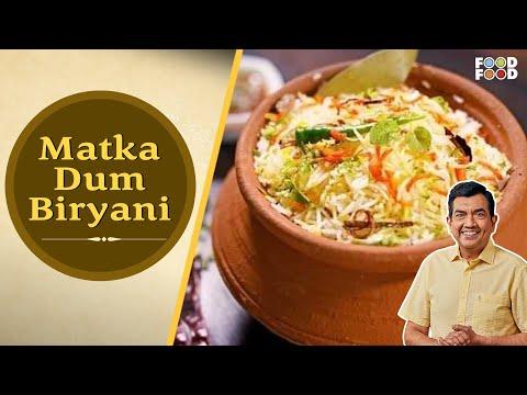 30 Minute Mein Daawat | Matka Dum Biryani | Chef Sanjeev Kapoor