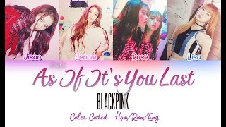 Gambar cover BLACKPINK - As It's You Last -Japanese Ver.- [Color Coded Lyrics] [HAN|ROM|ENG]