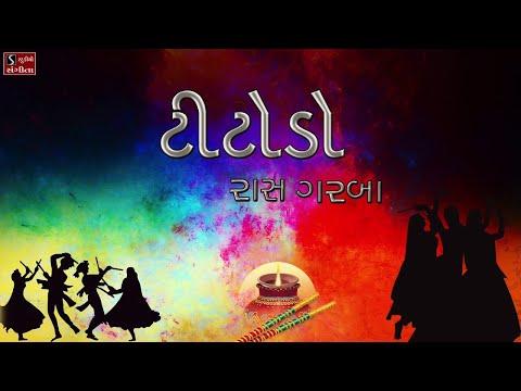 TITODO - Raas Garba - Nonstop Dandiya Songs - Navratri Garba - Titoda Steps