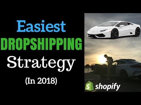 Easiest Dropshipping Strategy In 2018 (For Beginners)