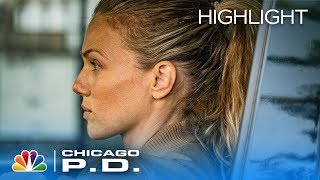 We39re Not Meeting Anyone You39re Ripping - Chicago PD Episode Highlight