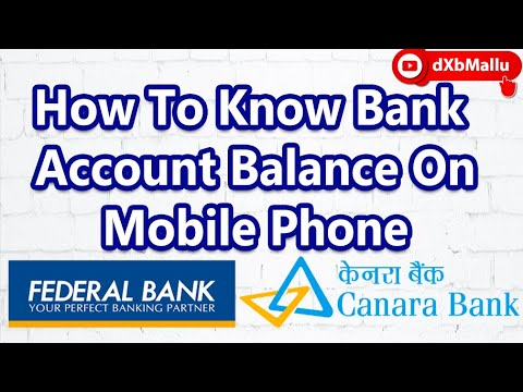 how to know your account balance using mobile on federal bank and canara bank
