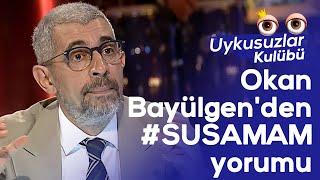 Okan Bayülgen'den #SUSAMAM şarkısı yorumu