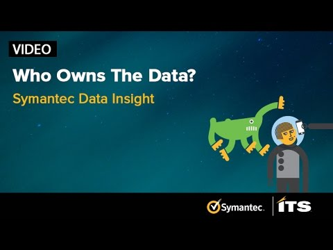 Who owns the data? We will answer that and others on this video about Symantec Data Insight