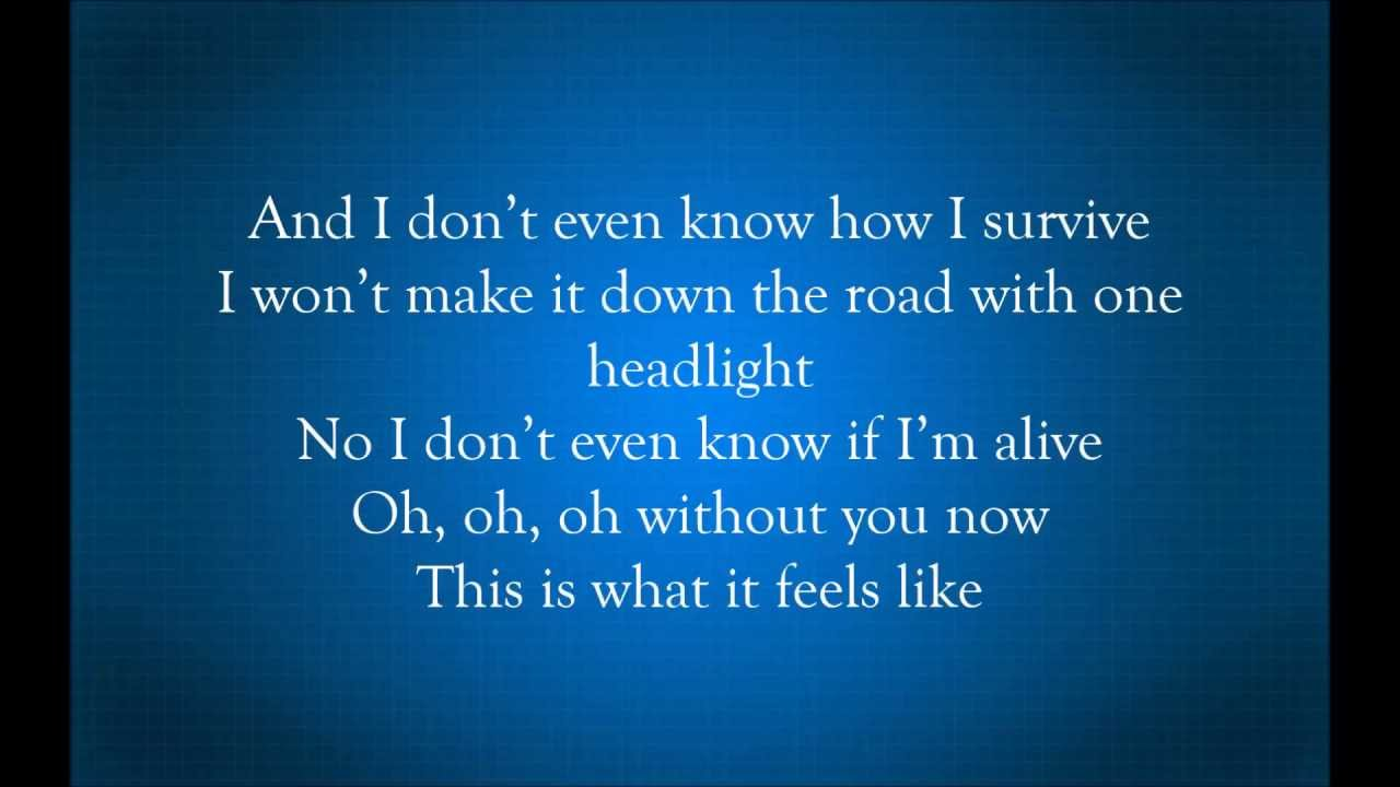 Like This Lyrics It You Feels Now Is What Without