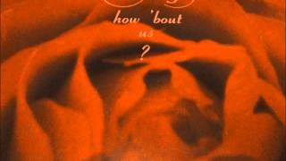 Betty Wright & Grayson Hugh  - How bout us. 1989