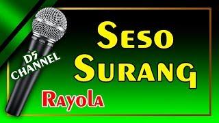 Seso Surang (Karaoke Minang) ~ Rayola