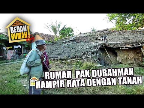 BEDAH RUMAH - Rumah Pak Durahman Hampir Rata Dengan Tanah