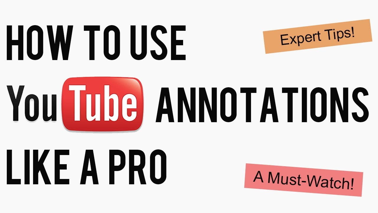 How To Use Youtube Annotations Like A Pro  Youtube Marketing Strategy