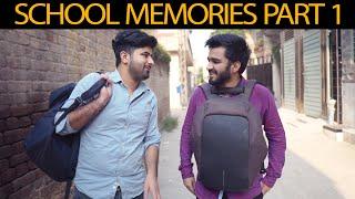 School Memories Part 1 | DablewTee | WT