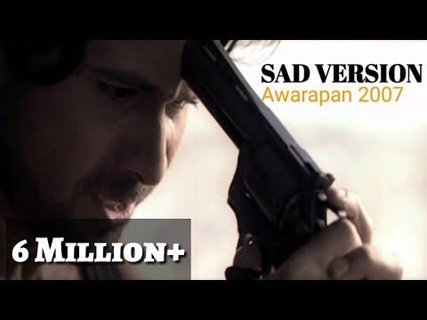Toh Phir Aao Sad Version | Lyrics | Awarapan Songs | 2007